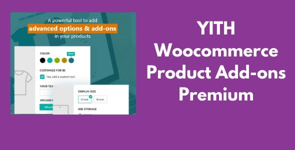 YITH - WooCommerce Product Add-Ons & Extra Options